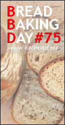 Bread Baking Day #75 - Lieblingsbrot zum Wochenende ~ favorite bread for the weekend (last day of submission July 1, 2015)